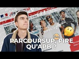 PARCOURSUP, PIRE QU'APB ? Présentation en 5 minutes !