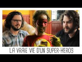 LA VRAIE VIE D'UN SUPER-HÉROS