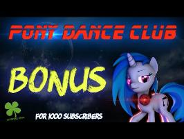 [SFM] MLP Pony dance club (Bonus for 1000 subscribers) [PMV] [eng&esp sub]