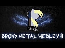 Deavas - Brony Metal Medley II