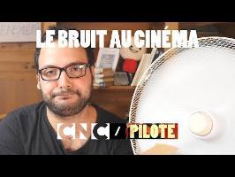 Le Bruit au cinéma - PILOTE