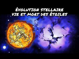 Évolution stellaire – vie et mort des étoiles