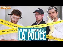 En toute honnêteté : La police