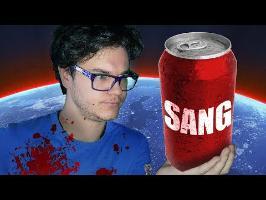 Si on Mettait le Sang de Toute L'Humanité en Canette, en 360s