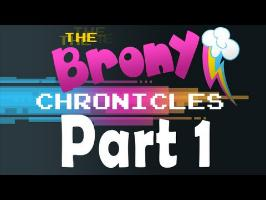 The Brony Chronicles - A Documentary on My Little Pony and Bronies (Part 1: Origins)