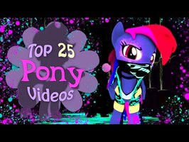 The Top 25 Pony Videos of 2020