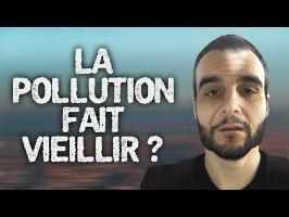 LA POLLUTION FAIT VIEILLIR ?! Vrai ou Faux #28