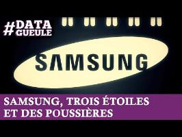 Samsung : trois étoiles et des poussières #DATAGUEULE 17
