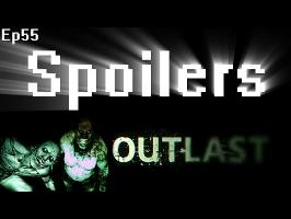 Spoilers - Outlast