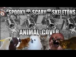 Spooky Scary Skeletons (Animal Cover)