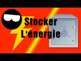 Stocker l'énergie 2/2 Technologies