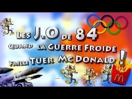 Les J.O de 84: Quand la Guerre Froide Failli Tuer Mc Donald !
