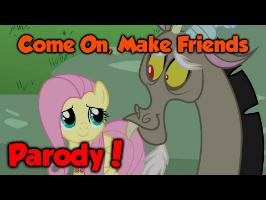 Shut Up and Dance MLP Parody - Come On, Make Friends
