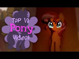 The Top 10 Pony Videos of March 2019