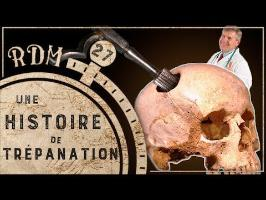 L'art antique de se trouer le crâne - RDM #27
