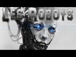 L'HUMANITÉ PROGRAMMÉE ? La robotique