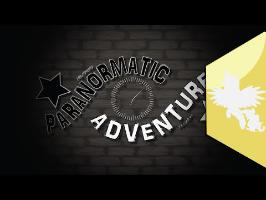 [PMV] - Paranormatic Adventure