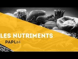 PAPL 4 - Les nutriments