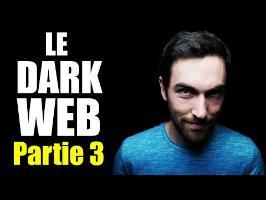 Le Dark Web - Partie 3