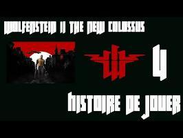Histoire de Jouer - Wolfenstein The New Colossus #4 et fin