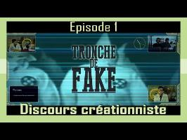Discours créationniste chrétien- Tronche de Fake #1 (Abbé Frament)