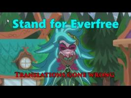 Stand For Everfree - Translations gone wrong