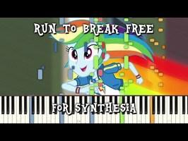 MLP:EQG - Run To Break Free for Synthesia