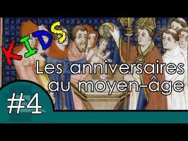 Les anniversaires au moyen-âge - Question Histoire Kids #4