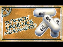 Du Poison dans nos médicaments ? - Asclépios #7