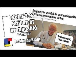 Zététique et journalisme - #2-09 - Brûlure et irrationalité