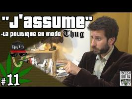 LDB #11 - J'assume - La politique en mode thug