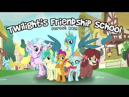 Twilight's Friendship School (Original by Forest Rain)