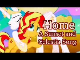 Home Parody (A Sunset Shimmer and Celestia Song) AshleyH