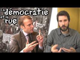 La démocratie n'est pas dans la rue - 4 arguments contre Macron