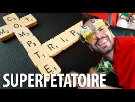 Superfétatoire - Mot Compte Triple