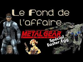 Le Fond De L'Affaire - Metal Gear Easter Egg