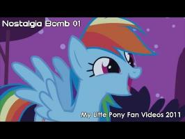 Nostalgia Bomb 01: My Little Pony Fan Videos 2011