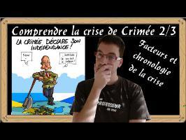 Comprendre la crise de Crimée 2/3 : les facteurs et la chronologie de la crise