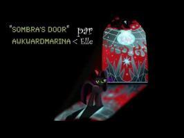 Sombra's Door (AwkwardMarina), [Vostf] Par ColonelLucario BFT