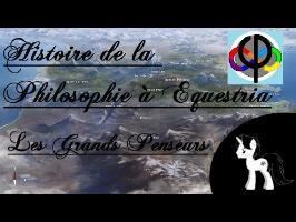 Histoire de la Philosophie Equestrianne 1 : Les Grands Penseurs