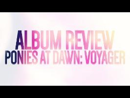 Ponies at Dawn: Voyager | Album Review
