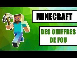 Minecraft : Les chiffres de fou du jeu de construction