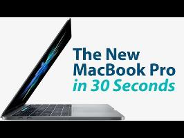 The New MacBook Pro in 30 Seconds