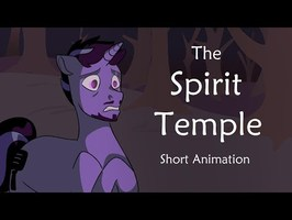 The Spirit Temple (Linkin Pony Animation)