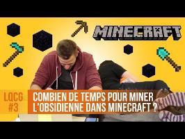 Combien de temps pour miner l'obsidienne dans Minecraft ? LQCG #3