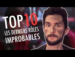 LE FOSSOYEUR DE FILMS - Top 10 des derniers rôles improbables