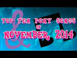 Top 10 Pony Songs of November 2014 - Community Voted