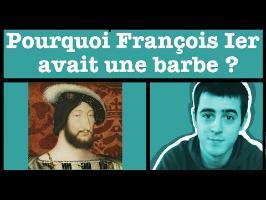 AMoK#23 - Pourquoi François Ier avait-t-il une barbe ?