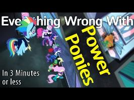 (Parody) Everything Wrong With Power Ponies in 3 Minutes or Less