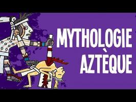 Mythologie Aztèque - Mythes et Légendes #4